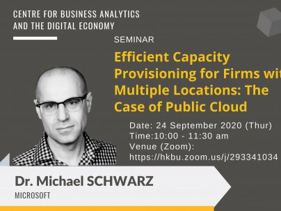 CBADE Seminar: Efficient Capacity Provisioning for Firms with Multiple Locations: The Case of Public Cloud